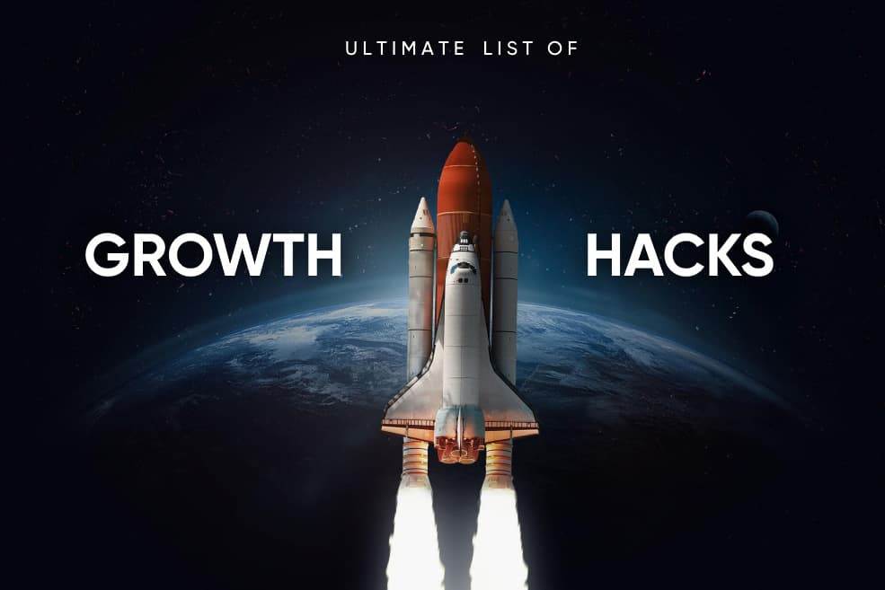 Ultimate List of Growth Hacks